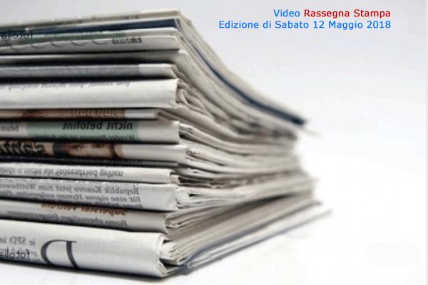 Video-Rassegna Stampa Canale 10 (CdG del 12.5.2018)