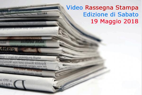 Video-Rassegna Stampa Canale 10 (CdG del 19.5.2018)